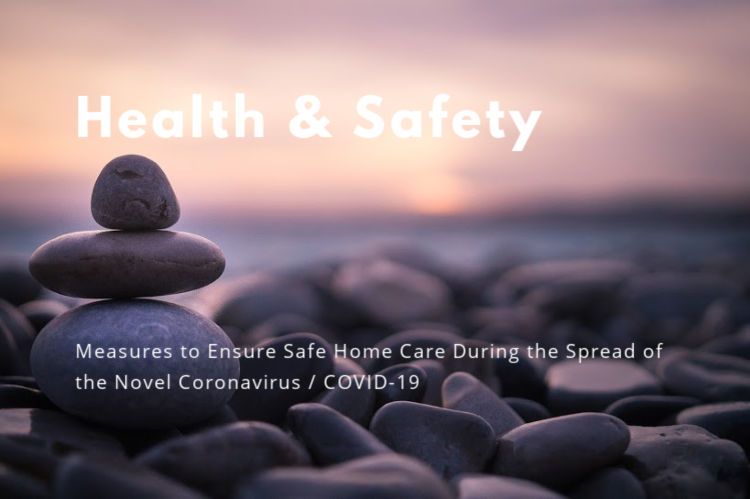Measures to ensure safe home care amidst the COVID-19 outbreak